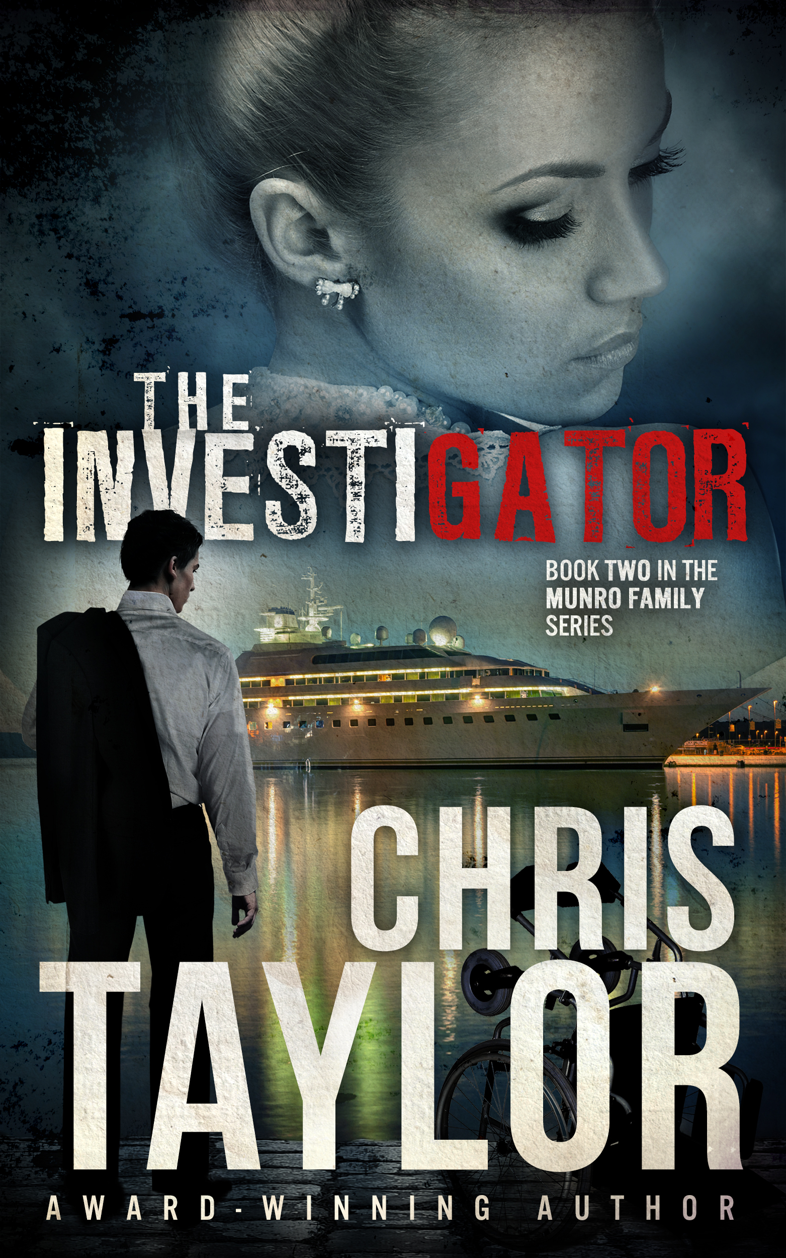 The Investigator Book Two in the Munro Family Series
