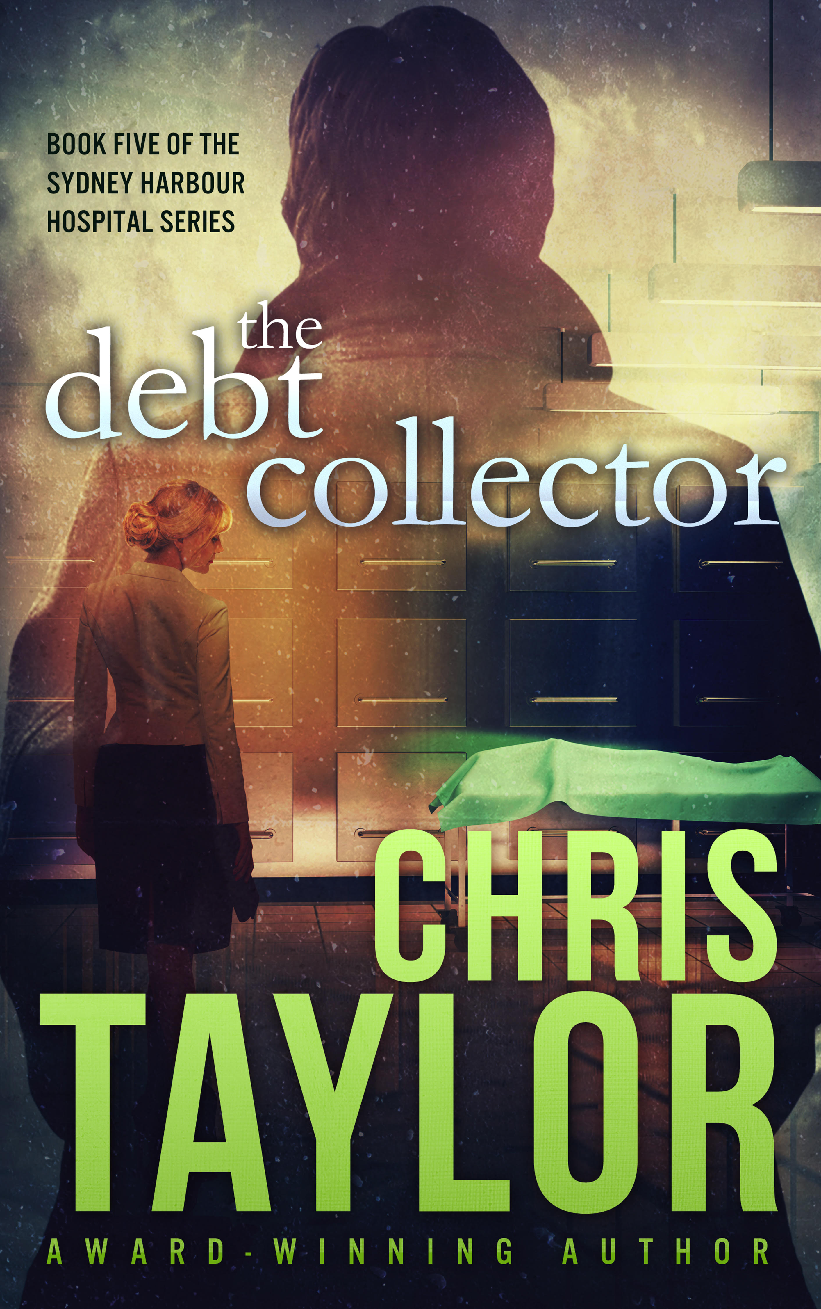 The Debt Collector by Chris Taylor. To be first published 26 June 2016.