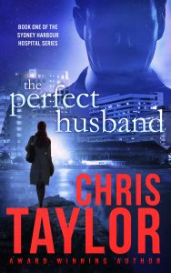 THE PERFECT HUSBAND – Book One in the Sydney Harbour Hospital Series