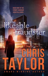 THE LIKEABLE FRAUDSTER  – Book Nine in the Sydney Harbour Hospital Series