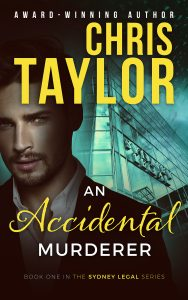 An Accidental Murderer – Book One of the Sydney Legal Series