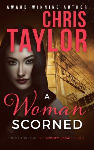 A Woman Scorned – Book Three of the Sydney Legal Series
