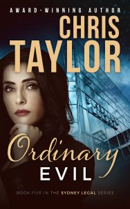 Ordinary Evil – Book Five of the Sydney Legal Series