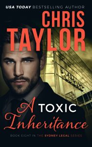 A Toxic Inheritance – Book Eight of the Sydney Legal Series