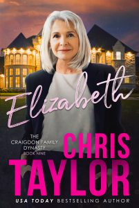 ELIZABETH – Book Nine of the Craigdon Family Dynasty